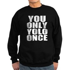 Workaholics YOLO Sweatshirt