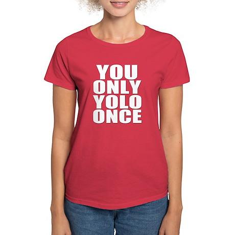Workaholics YOLO Women's Dark T-Shirt