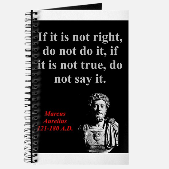 If It Is Not Right - Marcus Aurelius Journal