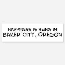 Baker City - Happiness Bumper Bumper Bumper Sticker