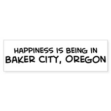 Baker City - Happiness Bumper Bumper Sticker