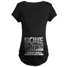 Gone Squatchin *Winter Woods Edition* Maternity T-