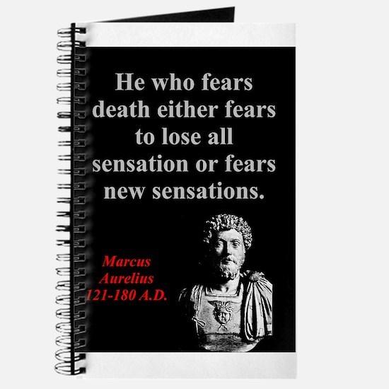 He Who Fears Death - Marcus Aurelius Journal
