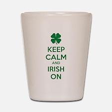 Keep calm and Irish on Shot Glass