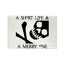 Pirate Short Merry Life Rectangle Magnet