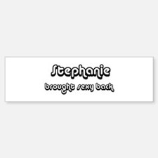 Sexy: Stephanie Bumper Bumper Bumper Sticker