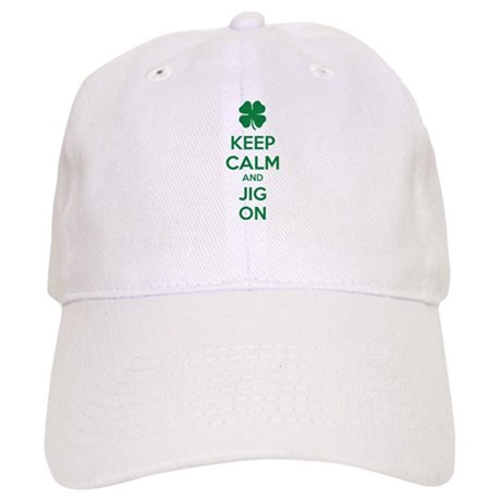 Keep calm and jig on Cap