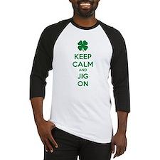Keep calm and jig on Baseball Jersey
