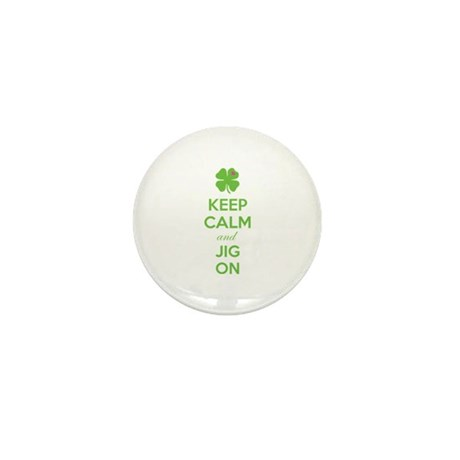 Keep calm and jig on Mini Button (100 pack)