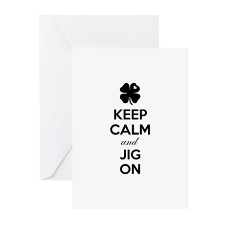 Keep calm and jig on Greeting Cards (Pk of 10)