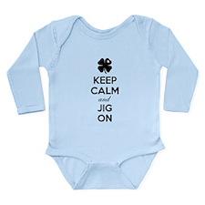 Keep calm and jig on Long Sleeve Infant Bodysuit