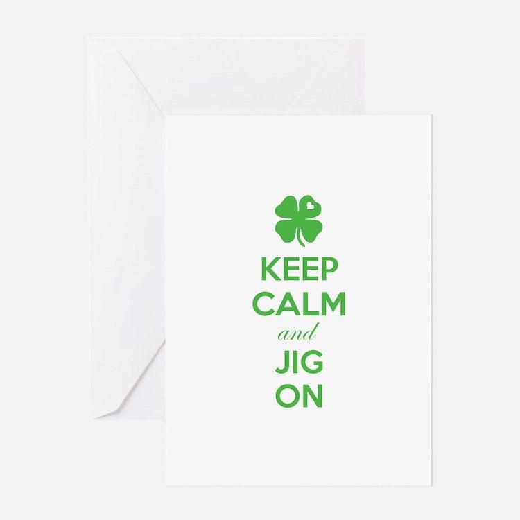 Keep calm and jig on Greeting Card