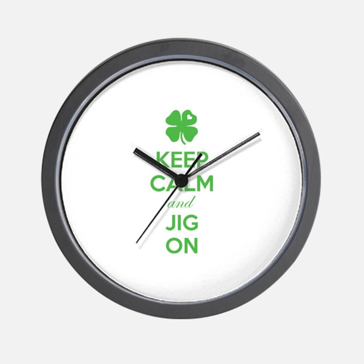Keep calm and jig on Wall Clock