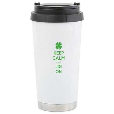 Keep calm and jig on Stainless Steel Travel Mug