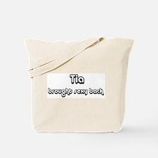 Sexy: Tia Tote Bag