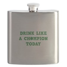 Drink Like A Champion Today Flask