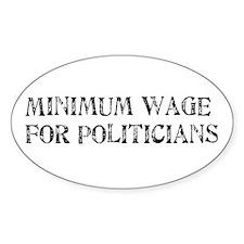 Minimum Wage Oval Decal