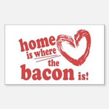Home is where the Bacon is Decal