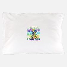 My Daughter Is A Fighter Pillow Case