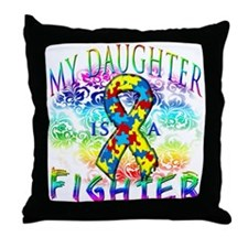 My Daughter Is A Fighter Throw Pillow