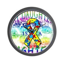 My Daughter Is A Fighter Wall Clock