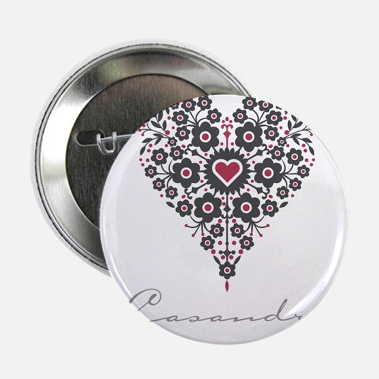 "Love Casandra 2.25"" Button"