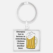 believe-in-beer.png Landscape Keychain