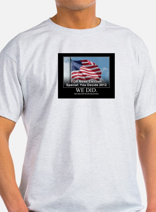 Fox News, Stop Whining! T-Shirt