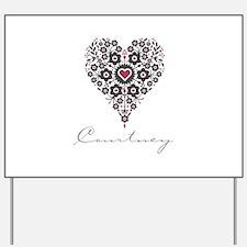 Love Courtney Yard Sign