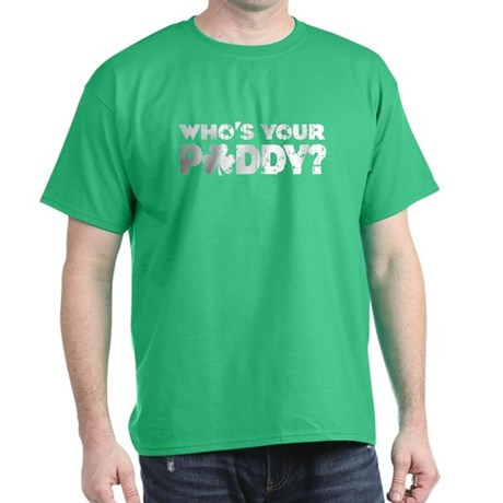 Whos Your Paddy T-Shirt