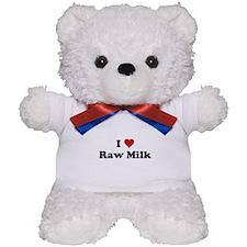 I Heart Raw Milk Teddy Bear