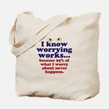 Worrying Works! Tote Bag