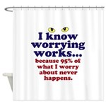 Worrying Works! Shower Curtain