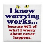 Worrying Works! Tile Coaster