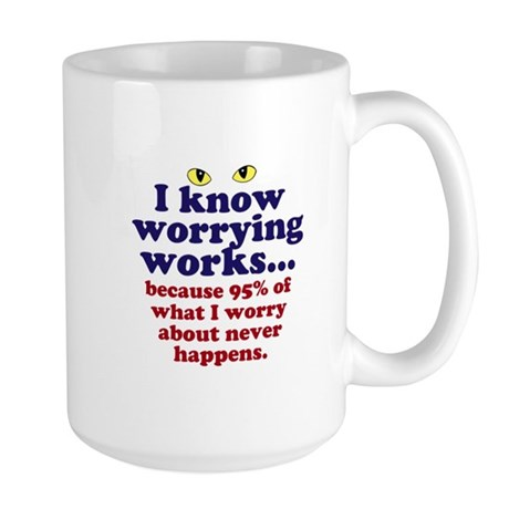 Worrying Works! Mug
