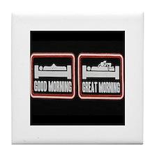 great morning Tile Coaster