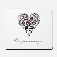 Love Esperanza Mousepad