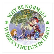 MAD HATTER - WHY BE NORMAL? Invitations