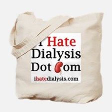 I Hate Dialysis 01 Tote Bag