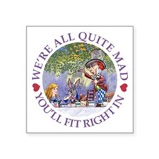 "MAD HATTER'S TEA PARTY Square Sticker 3"" x 3"""