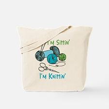 If I'm Sittin' Tote Bag