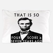 Abe Lincoln Pillow Case