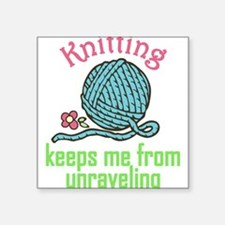 Keeps Me From Unraveling Sticker