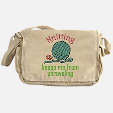 Keeps Me From Unraveling Messenger Bag