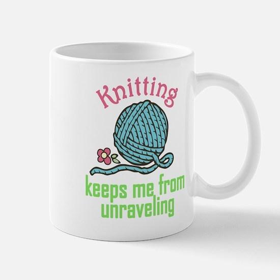 Keeps Me From Unraveling Mug