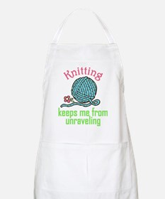 Keeps Me From Unraveling Apron
