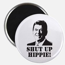 Reagan says Shut Up Hippie! Magnet