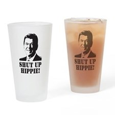 "Reagan says ""Shut Up Hippie!"" Drinking Glass"