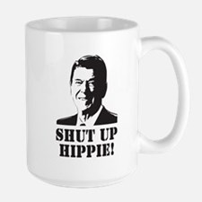 """Reagan says """"Shut Up Hippie!"""" Mug"""