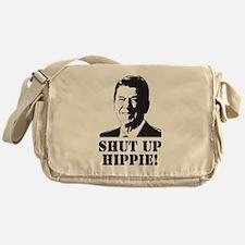 "Reagan says ""Shut Up Hippie!"" Messenger Bag"